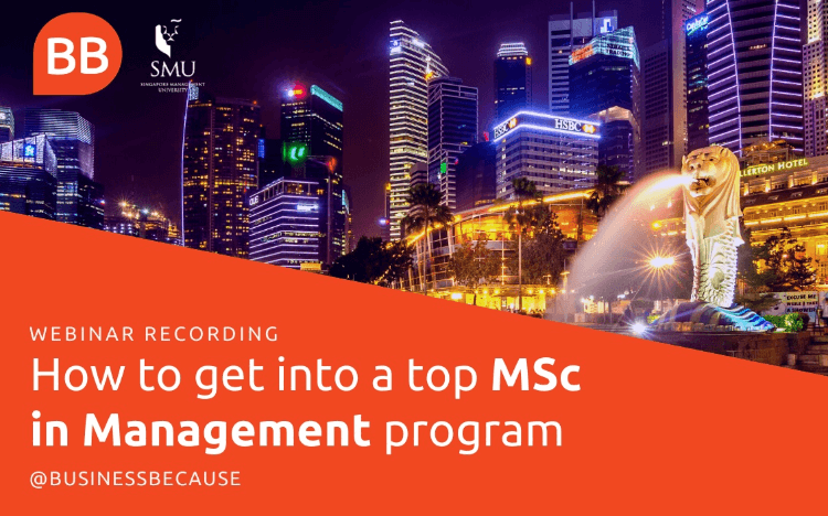 Our editor talks to experts from Singapore Management University about how you can get into a top MSc in Management