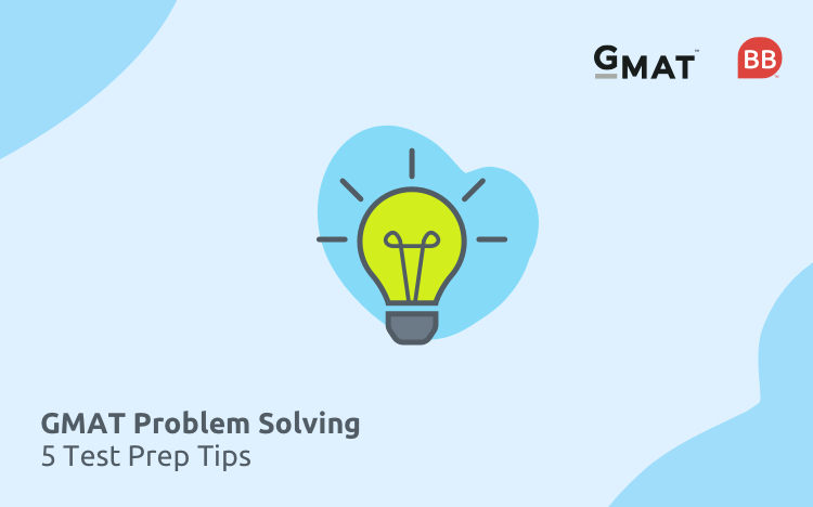 Looking for help on GMAT problem solving questions?