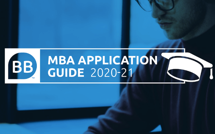 Download our BusinessBecause MBA Application Guide 2020-21