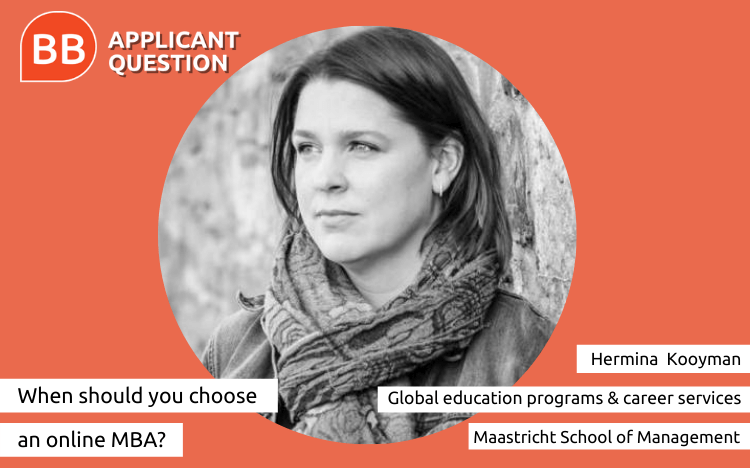 Hermina Kooyman of Maastricht School of Management answers this week's Applicant Question