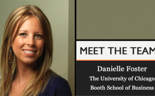Danielle Foster: successful applicants demonstrate a clear understanding of the Chicago Booth culture, and how it is a mutual fit