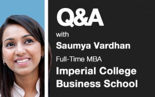 Saumya Vardhan, Imperial College Business School MBA 2010